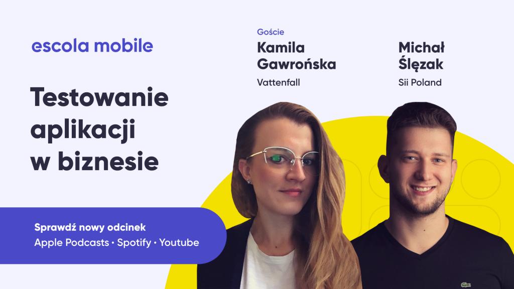 Testowanie aplikacji. Biznesowe aspekty. Kamila Gawrońska i Michał Ślęzak EM #71